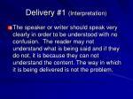 delivery 1 interpretation