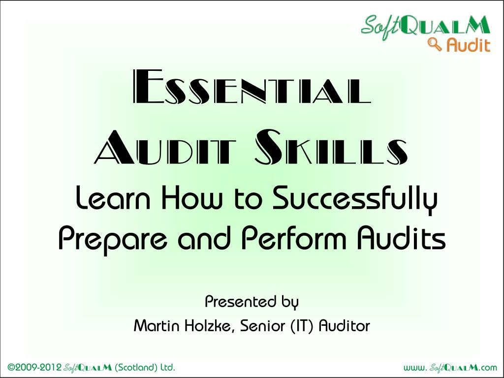 essential audit skills learn how to successfully prepare and perform audits l.