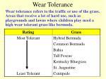 wear tolerance