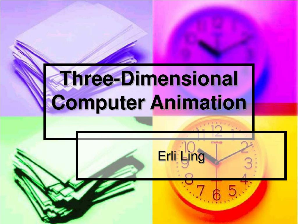 three dimensional computer animation l.
