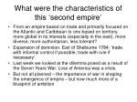 what were the characteristics of this second empire