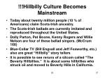 hillbilly culture becomes mainstream
