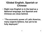 global english spanish or chinese