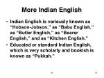 more indian english