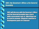 caci the governor s office the general assembly