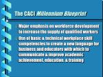the caci millennium blueprint