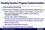 funding country program implementation