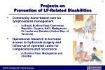 projects on prevention of lf related disabilities