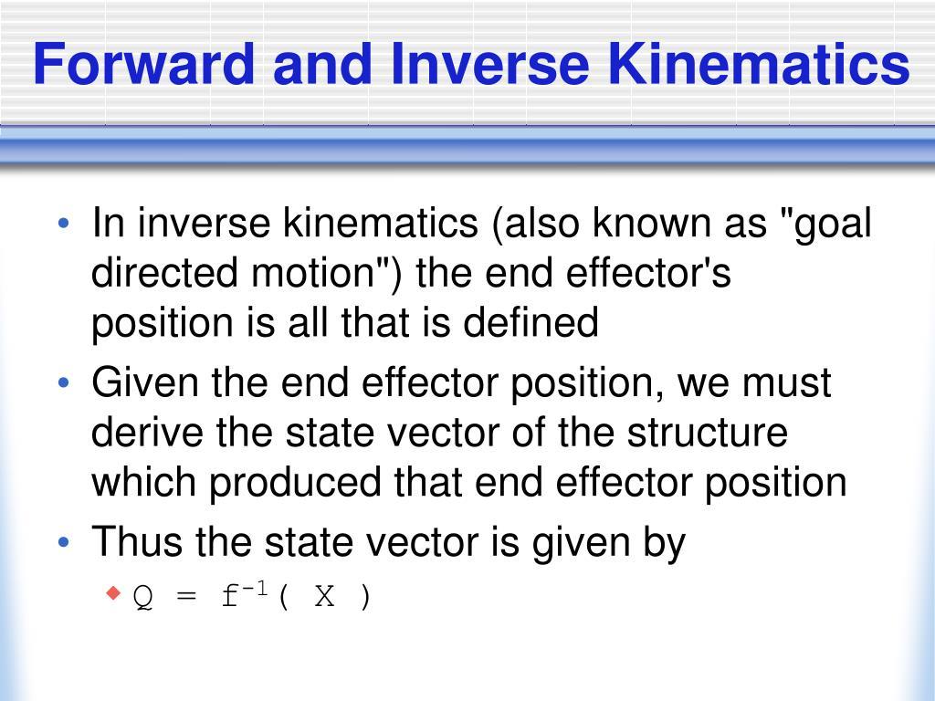 Forward and Inverse Kinematics