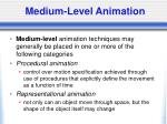 medium level animation