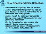 disk speed and size selection