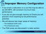 improper memory configuration
