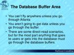 the database buffer area