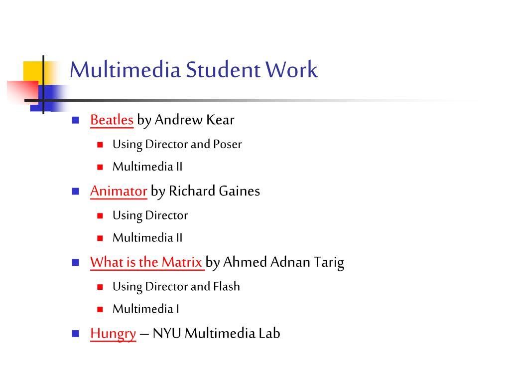 Multimedia Student Work