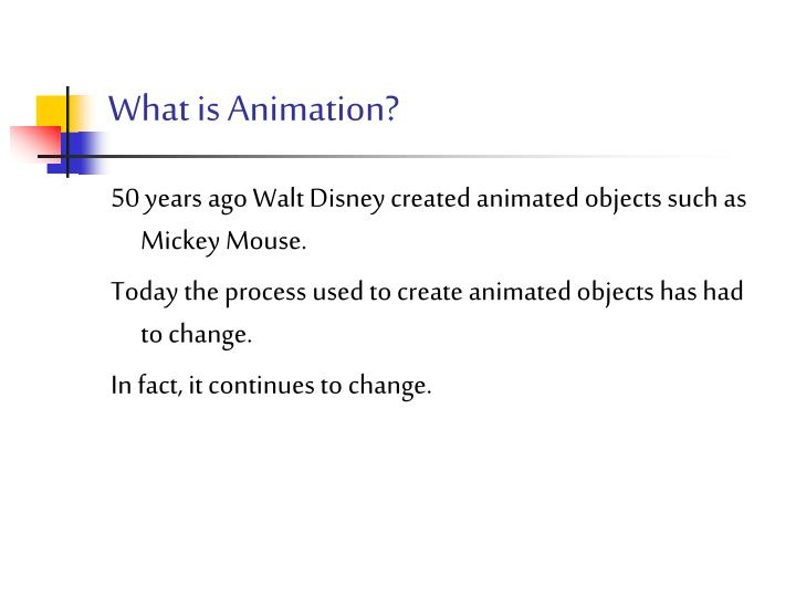 What is animation
