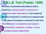 a b l b test fowler 1936