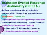 brainstem evoked response audiometry b e r a