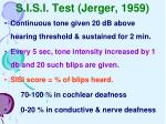 s i s i test jerger 1959