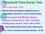 threshold tone decay test