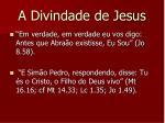 a divindade de jesus