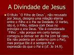 a divindade de jesus37