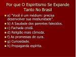 por que o espiritismo se expande tanto no brasil