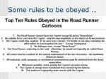 some rules to be obeyed