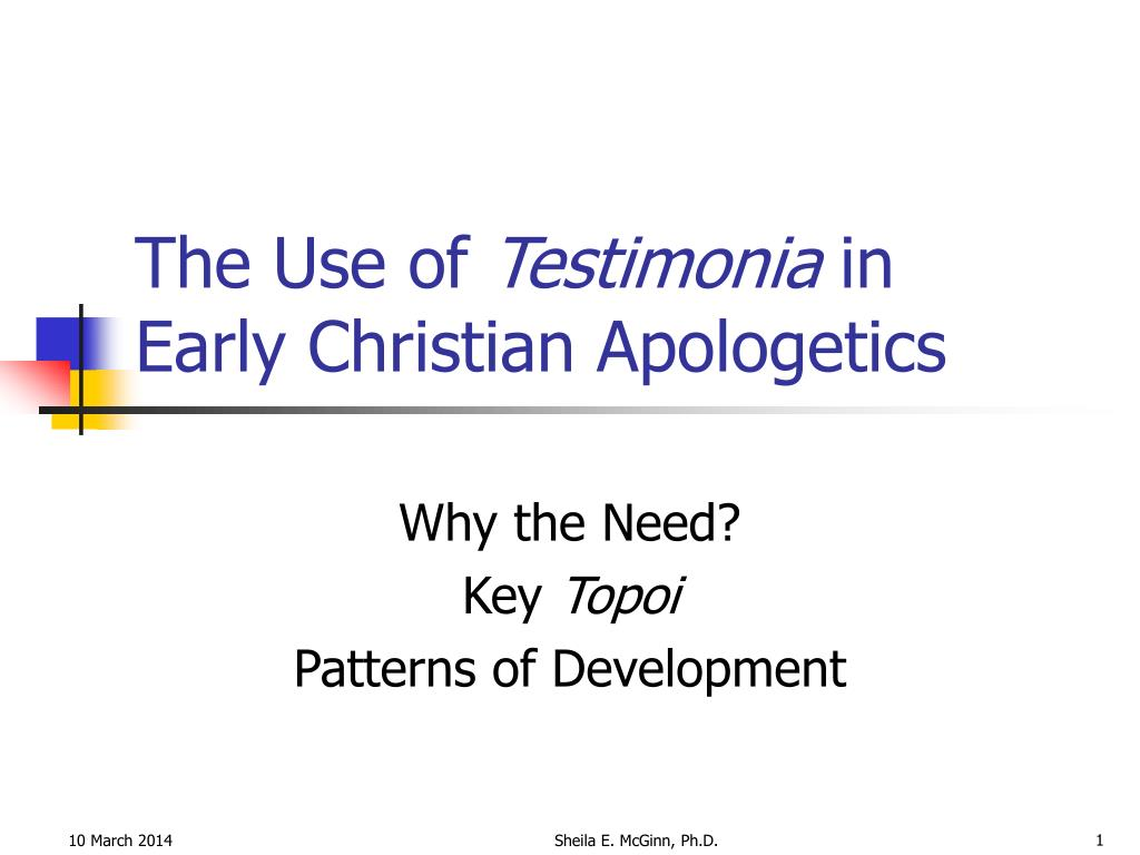the use of testimonia in early christian apologetics l.