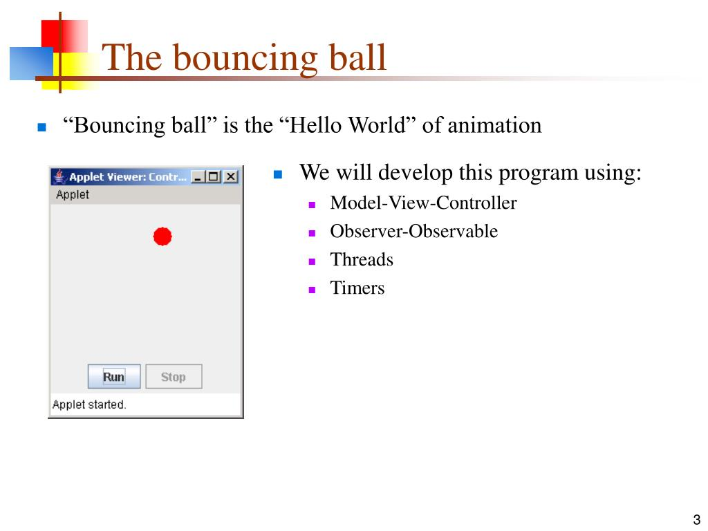 """""""Bouncing ball"""" is the """"Hello World"""" of animation"""