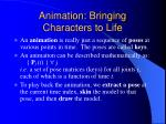 animation bringing characters to life