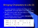 bringing characters to life 334