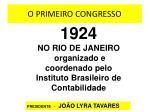 o primeiro congresso
