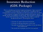 insurance reduction gdl package