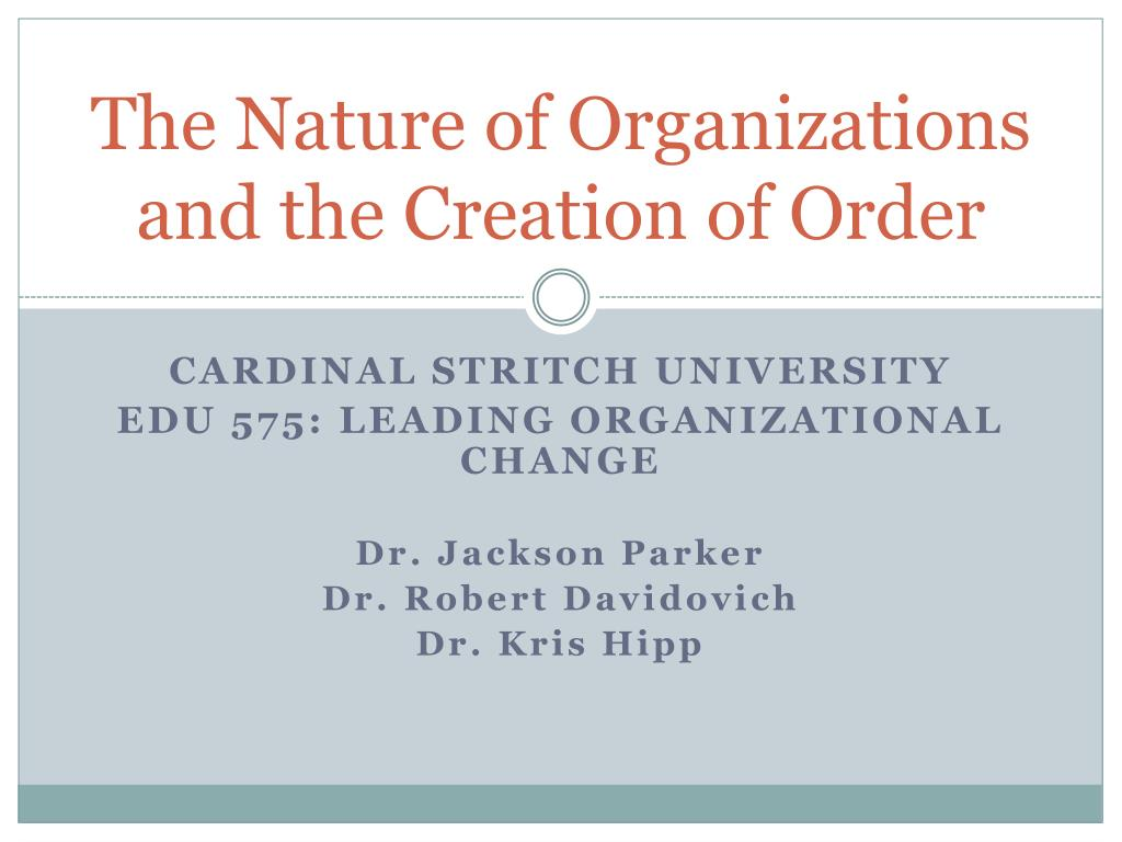 the nature of organizations and the creation of order l.