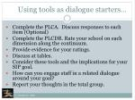 using tools as dialogue starters