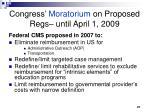 congress moratorium on proposed regs until april 1 2009