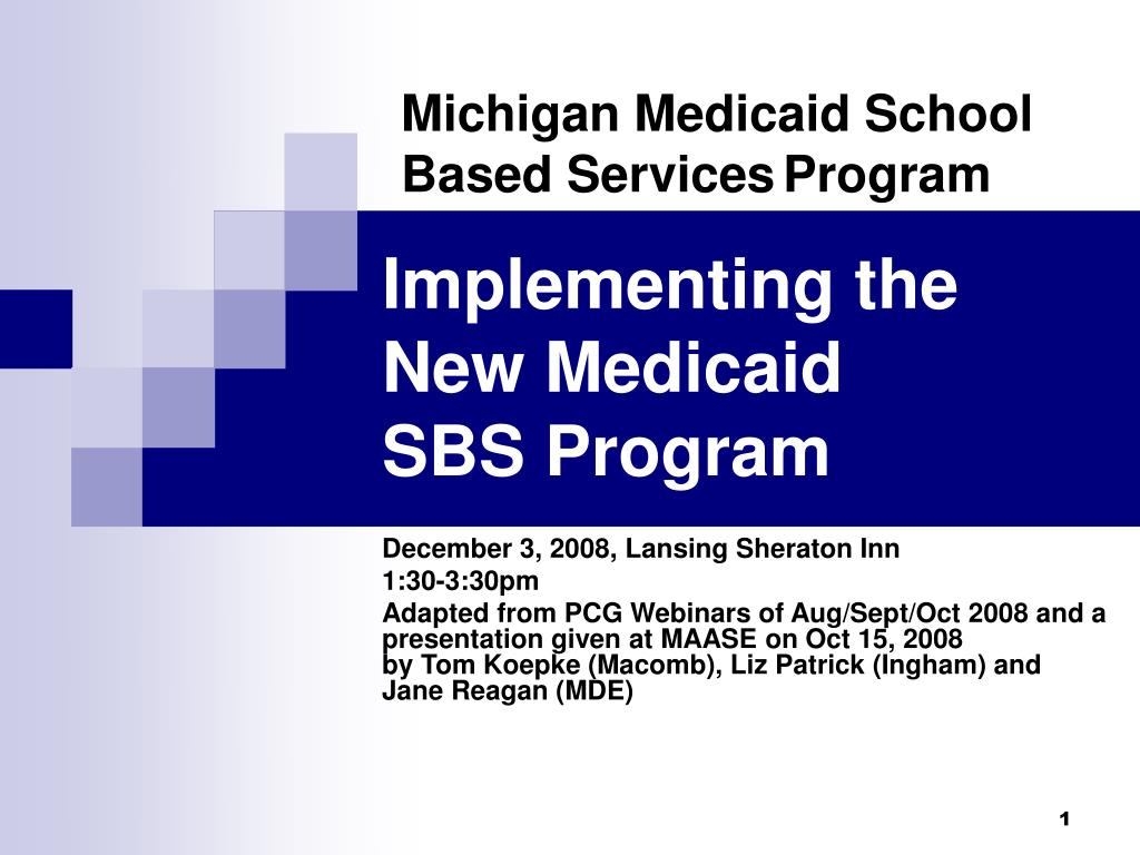 implementing the new medicaid sbs program l.