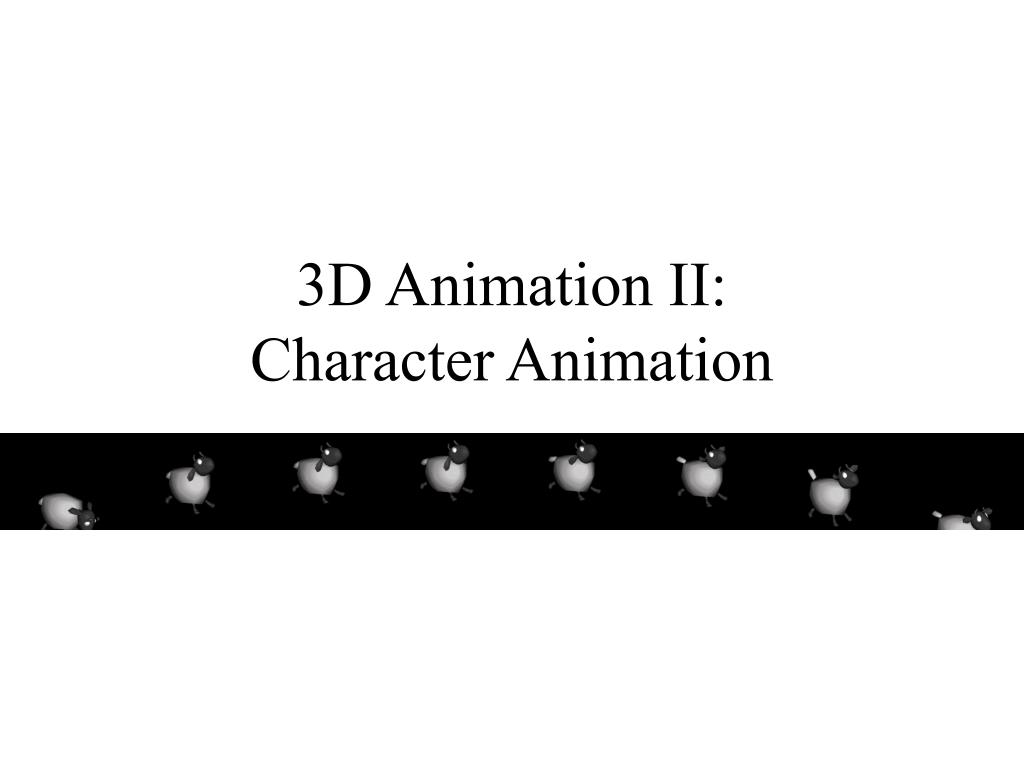 3d animation ii character animation l.