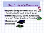 step 6 inputs resources