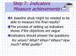 step 7 indicators measure achievements