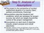 step 9 analysis of assumptions