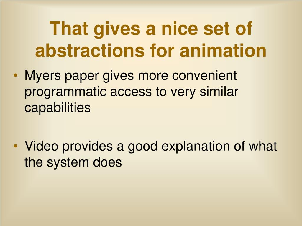 That gives a nice set of abstractions for animation