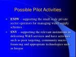 possible pilot activities