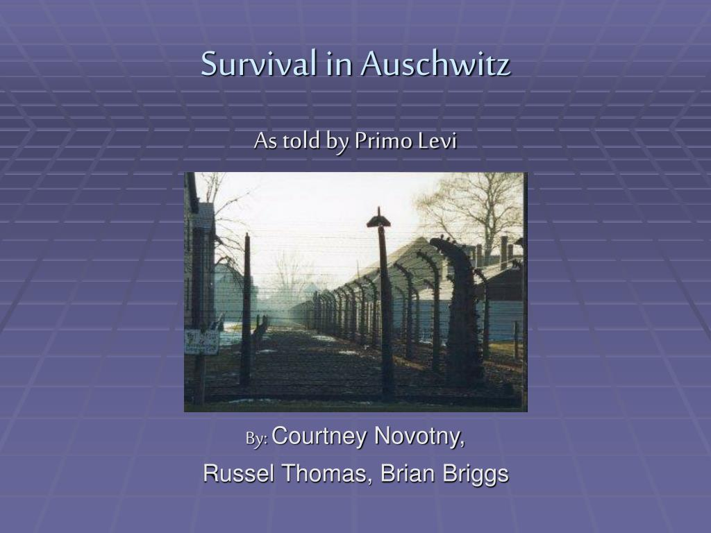 survival in auschwitz l.