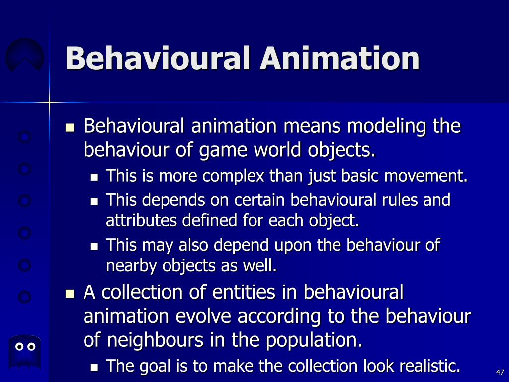 Behavioural Animation
