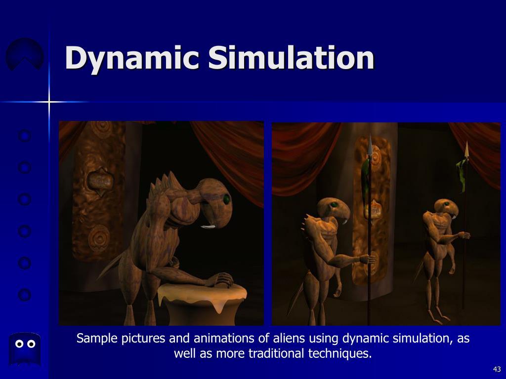 Dynamic Simulation
