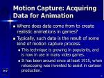 motion capture acquiring data for animation