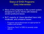 status of ehdi programs early intervention
