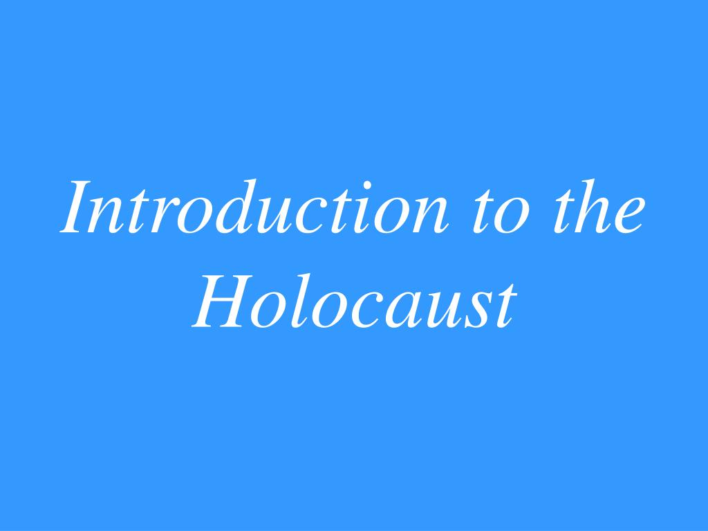 introduction to the holocaust l.