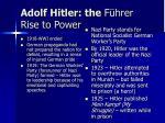 adolf hitler the f hrer rise to power